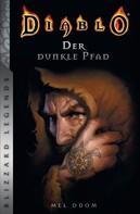 Mel Odom: Diablo - Der dunkle Pfad