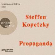 Propaganda (Ungekürzte Lesung)