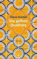 Simon Konttas: Die gelben Quadrate