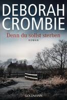 Deborah Crombie: Denn du sollst sterben ★★★★★