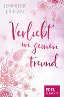 Jennifer Lillian: Verliebt in seinen Freund ★★★★