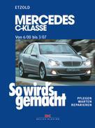Rüdiger Etzold: Mercedes C-Klasse W 203 von 6/00 bis 03/07