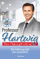 Peik Volmer: Professor Hartwig 1 – Arztroman