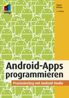 Eugen Richter: Android-Apps programmieren