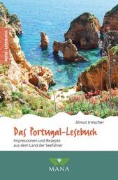 Das Portugal-Lesebuch - Impressionen und Rezepte aus dem Land der Seefahrer