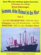 Ernst Steininger: Seemann, deine Heimat ist das Meer – Teil 2 ★★★