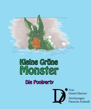 Kleine Grüne Monster - Die Poolparty