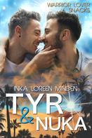 Inka Loreen Minden: Tyr & Nuka ★★★★
