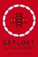 Melanie Ludwinski: GEFLOXT