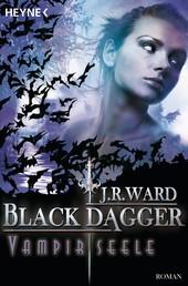 Vampirseele - Black Dagger 15 - Roman