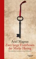 Ariel Magnus: Zwei lange Unterhosen der Marke Hering ★★★★