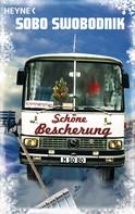 Sobo Swobodnik: Schöne Bescherung ★★★