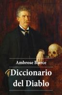 Ambrose Bierce: Diccionario del Diablo