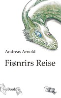 Andreas Arnold: Fionrirs Reise