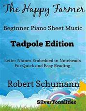 The Happy Farmer Beginner Piano Sheet Music Tadpole Edition