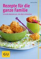 Martina Kittler: Rezepte für die ganze Familie ★★★