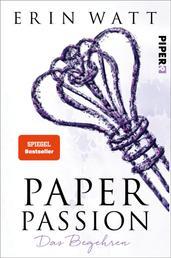 Paper Passion - Das Begehren