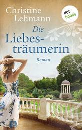 Die Liebesträumerin - Roman