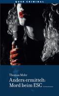 Thomas Mohr: Anders ermittelt – Mord beim ESC ★★★