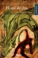 Enric Navarro: Home de drac