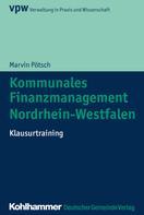 Marvin Pötsch: Kommunales Finanzmanagement Nordrhein-Westfalen