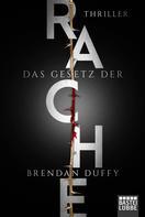 Brendan Duffy: Das Gesetz der Rache ★★★★