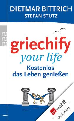 Griechify your life