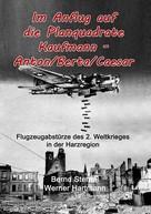 Bernd Sternal: Im Anflug auf die Planquadrate Kaufmann - Anton/Berta/Caesar ★