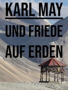 Karl May: Und Friede auf Erden!