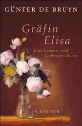 Gräfin Elisa - Eine Lebens- und Liebesgeschichte
