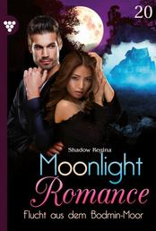 Moonlight Romance 20 – Romantic Thriller - Flucht aus dem Bodmin-Moor