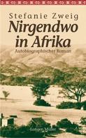 Stefanie Zweig: Nirgendwo in Afrika ★★★★★