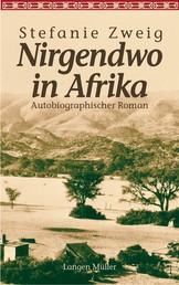 Nirgendwo in Afrika - Autobiographischer Roman. Sonderausgabe zum Kinofilm