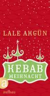 Lale Akgün: Kebabweihnacht ★★★★