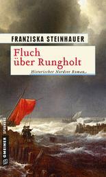 Fluch über Rungholt - Historischer Roman