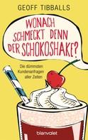 Geoff Tibballs: Wonach schmeckt denn der Schokoshake? ★★★★