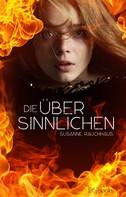 Susanne Rauchhaus: Die Übersinnlichen ★★★★