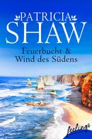 Patricia Shaw: Feuerbucht + Wind des Südens (Mal Willoughby 1+2) ★★★★