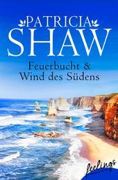 Feuerbucht + Wind des Südens (Mal Willoughby 1+2) - Zwei Romane in einem Band