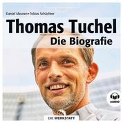 Thomas Tuchel - Die Biografie
