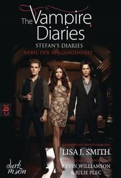 The Vampire Diaries - Stefan's Diaries - Nebel der Vergangenheit