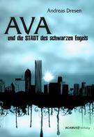 Andreas Dresen: Ava und die STADT des schwarzen Engels ★★★