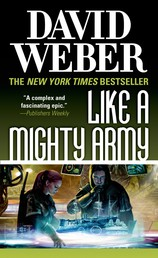 Like a Mighty Army - A Novel in the Safehold Series