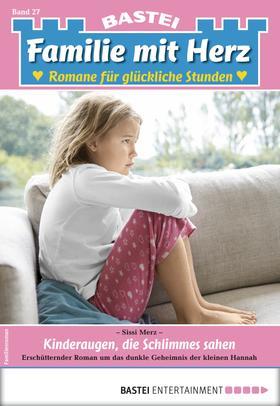 Familie mit Herz 27 - Familienroman
