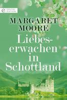 Margaret Moore: Liebeserwachen in Schottland ★★★★