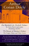 Arthur Conan Doyle: Die Rückkehr des Sherlock Holmes: Im leeren Hause und andere Detektivgeschichten / The Return of Sherlock Holmes: The Empty House and Other Stories - Zweisprachige Ausgabe (Deutsch-Englisch) / Bilingual edition (German-English)