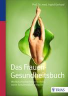 Ingrid Gerhard: Das Frauen-Gesundheitsbuch ★★★