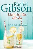 Rachel Gibson: Liebe ist für alle da ★★★★
