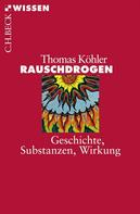 Thomas Köhler: Rauschdrogen ★