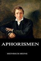 Heinrich Heine: Aphorismen ★★★★★